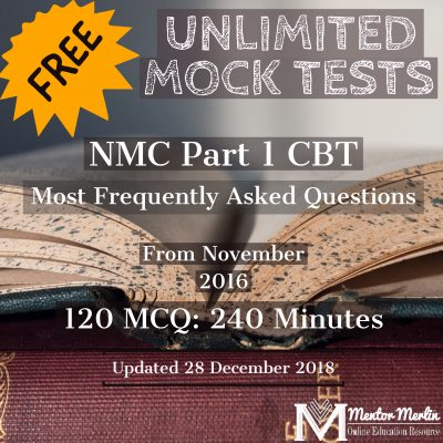NMC Part 1 CBT: 120 Most Frequently Asked Questions from 2016